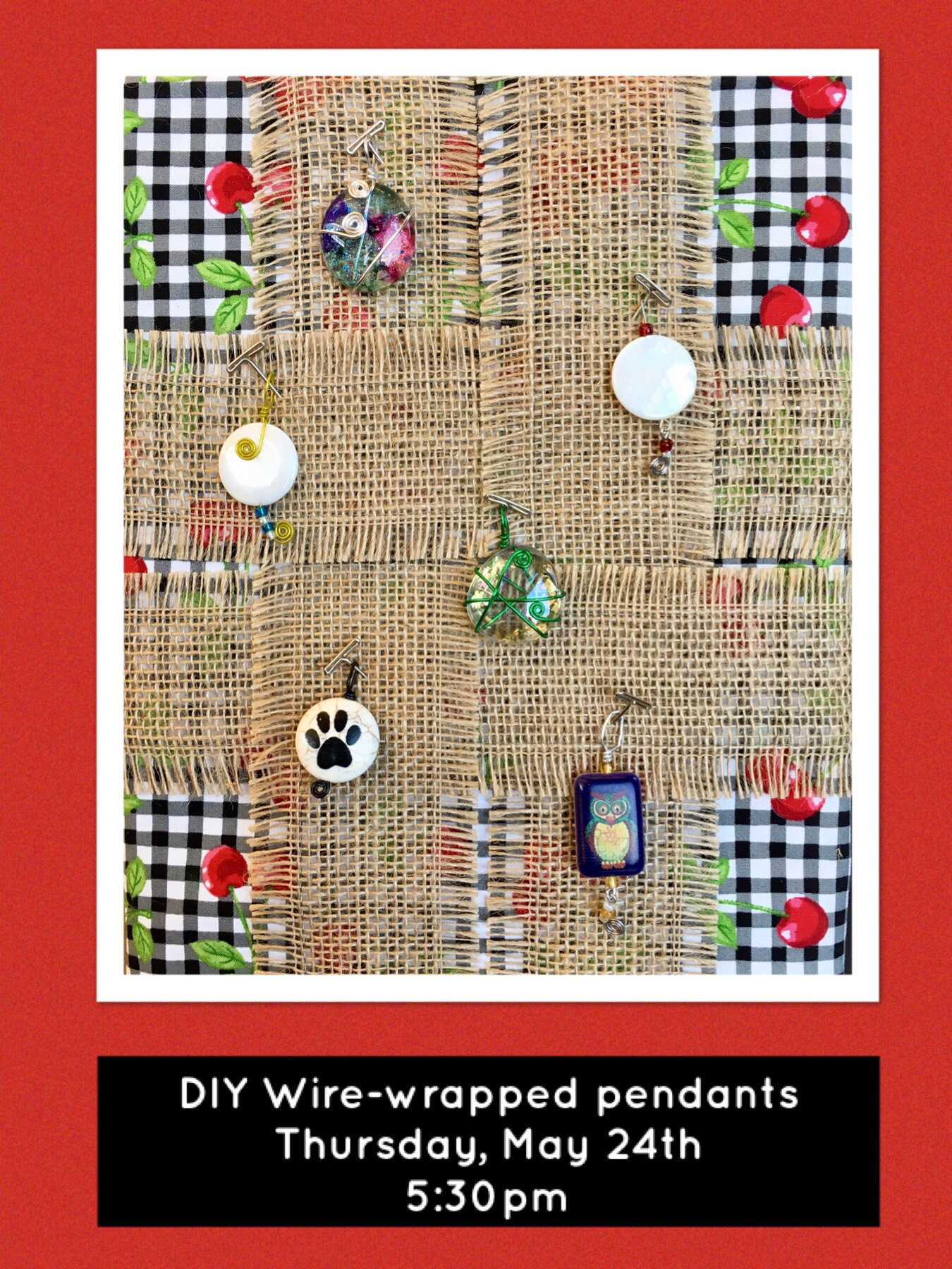 Wire Wrapped Pendants – May 24th – Cannon Falls Library